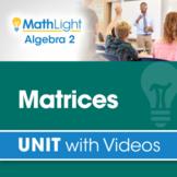 Matrices   Algebra 2 Unit with Videos + Activity!