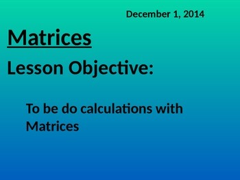 Matrices - Common Core Number and Quantity
