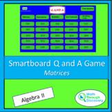 Algebra II Smartboard Q and A Game - Matrices