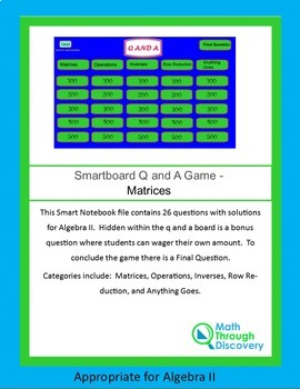 Algebra II Smartboard Q and A Game - Matrices