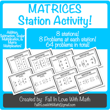 Matrices Station Activity!