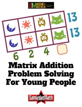 Matrix Addition Puzzles - Creatures - for Young Thinkers!  - CUSTOMIZE!