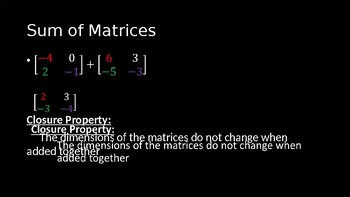 Matrix Addition and Scalar Multiplication - PowerPoint Lesson (11.2)