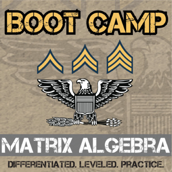 Matrix Algebra Boot Camp -- Differentiated Practice Assignments