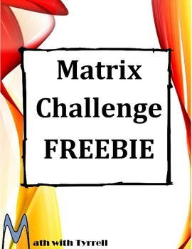 Matrix Challenge FREEBIE