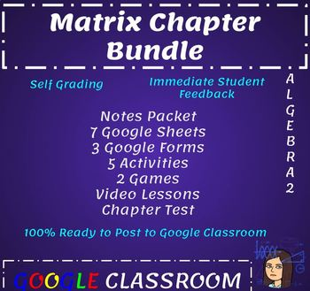 Matrix Chapter Bundle - Digital - Google Classroom
