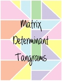 Matrix Determinant Tangrams
