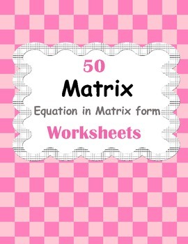 Matrix: Equation in Matrix form