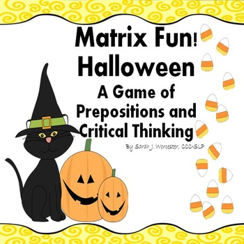 Matrix Fun: Halloween!  A Game of Prepositions and Critical Thinking
