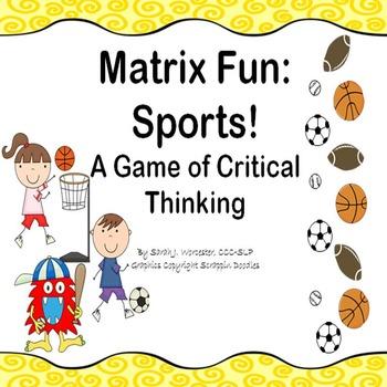 Matrix Fun: Sports!  A Critical Thinking Game