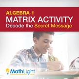 Matrix Multiplication Activity: Decode the Secret Message