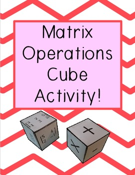 Matrix Operations Activity