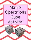 Matrix Operations Activity