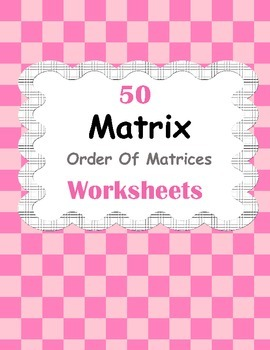 Matrix: Order Of Matrices