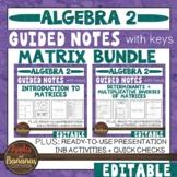 Matrix (Matrices) Unit Bundle - Notes, Presentation, and I