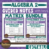 Matrix (Matrices) Unit Bundle - Interactive Notebook Activities