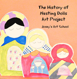 Matroyshka Nesting Dolls History Lesson and Art Project