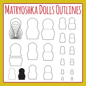 Matryoshka Dolls / Russian Nesting Dolls Outlines Clip Art for Commercial Use