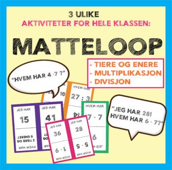 Matteloop - tiere & enere, multiplikasjon, og divisjon