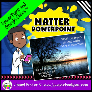 States of Matter Activities (Properties of Matter PowerPoint)