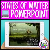 States of Matter Activities (Matter PowerPoint)