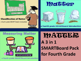 Matter -  A Fourth Grade 3 in 1 SMARTBoard Pack