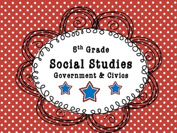 U.S. Government and Civics I Can Statements