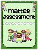 Matter Assessment- 2nd to 5th Grade