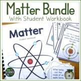 Matter Bundle with Student Workbook- Distance Learning