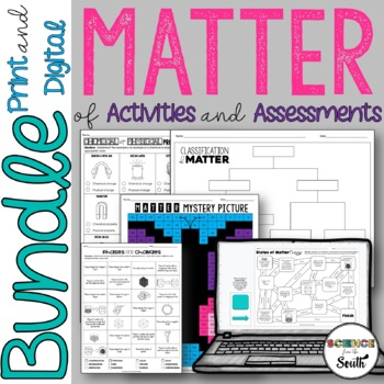 Matter Bundle of Activities and Assessments for Middle and High School Students