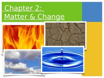 Matter & Change Powerpoint!