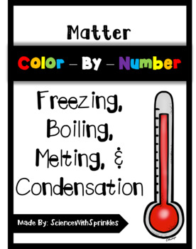 Matter Changes Color By Number - Freezing, Boiling, Melting, and Condensation