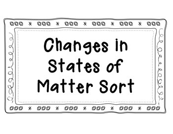 Matter: Changes in State Sort