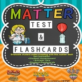 Matter Chapter Test & Flashcards