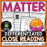 Matter (States and Phase Changes) Differentiated Close Reading Packet