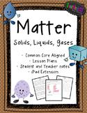 Matter - Common Core Aligned Unit {science}