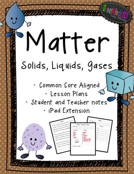 Matter - Common Core Aligned Unit {science}