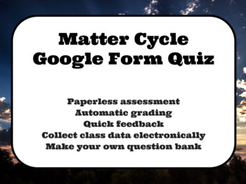 Matter Cycle Google Form