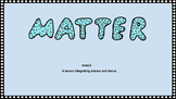 Matter Dance- Integrated Arts Lesson