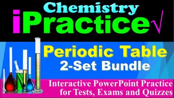 The Periodic Table iPractice Bundle: (Interactive PPT Worksheet for Tests)