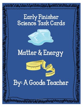 Matter & Energy Early Finisher Task Cards Freebie