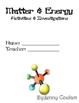 Matter & Energy Unit Investigations/Activities