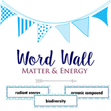 Matter & Energy Word Wall