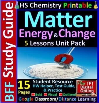 Matter, Energy and Change BFF: Homework Helper and Test Pr