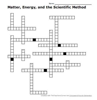 Matter, Energy, and the Scientific Method Crossword Puzzle