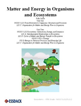 Matter & Energy in Organisms and Ecosystems - Fifth Grade - SAMPLE
