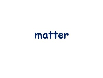 Matter Flashcards - study guide, state exam prep, 2016 update