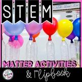 Matter Flip Book, Interactive Journaling, and Graphic Organizers