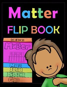Matter Flipbook and STEM Project for Grades K-3