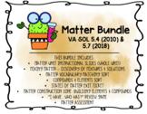 Matter Bundle - 5th Grade VA Science SOLs 5.4 (2010) & 5.7 (2018)